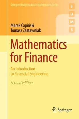 Mathematics for Finance: An Introduction to Financial Engineering - 2nd Edition