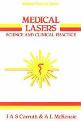 Medical Lasers, Science and Clinical Practice 9780852745601