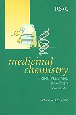 Medicinal Chemistry: Principles and Pratice 9780854046317
