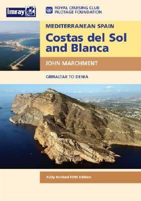 Mediterranean Spain: Costas del Sol & Blanca: Gibraltar to Denia 9780852888391