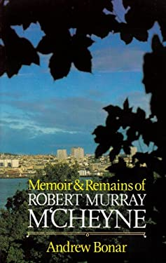 Memoir & Remains of McCheyne: 9780851510842