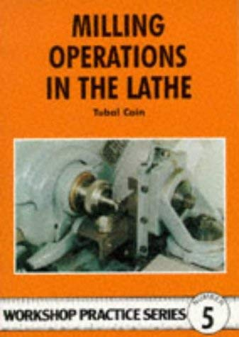 Milling Operations in the Lathe 9780852428405