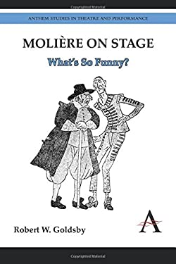 Moliere on Stage: What's So Funny? 9780857284440