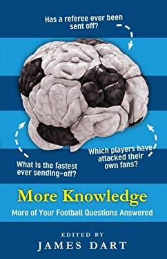 More Knowledge: More of Your Football Questions Answered 9780852651476