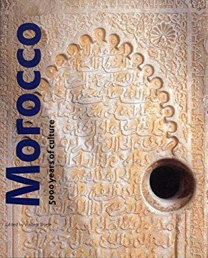 Morocco: 5000 Years of Culture 9780853319160