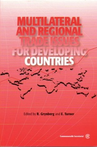 Multilateral and Regional Trade Issues for Developing Countries 9780850927627