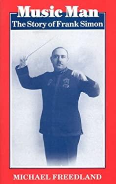 Music Man: The Story of Frank Simon 9780853032847