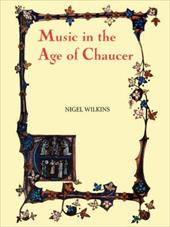 Music in the Age of Chaucer: Revised Edition, with Chaucer Songs'