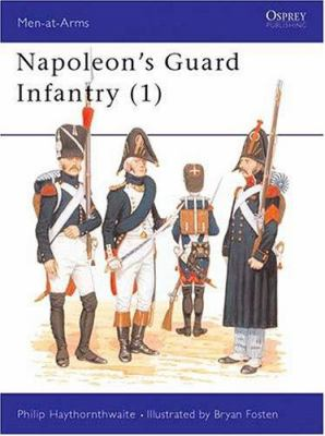 Napoleon's Guard Infantry (1) 9780850455342