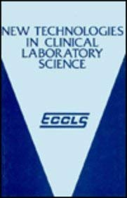 New Technologies in Clinical Laboratory Science 9780852009277