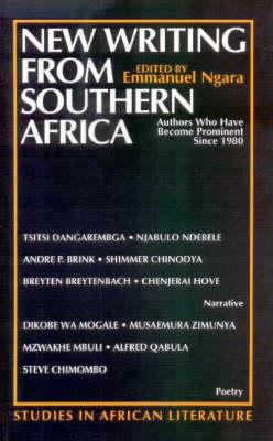 New Writing from Southern Africa New Writing from Southern Africa New Writing from Southern Africa: Authors Who Have Become Prominent Since 1980 Autho 9780852555385