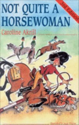 Not Quite a Horsewoman 9780851316437
