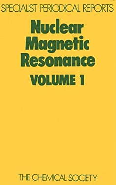 Nuclear Magnetic Resonance: Volume 1 9780851862521