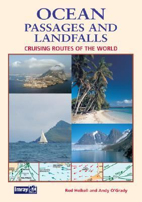 Ocean Passages and Landfalls: Cruising Routes of the World 9780852888377