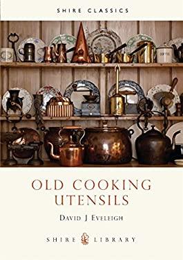 Old Cooking Utensils 9780852638125