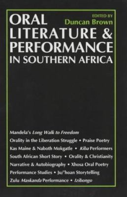 Oral Literature and Performance in Southern Africa 9780852555545