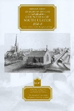 Ordnance Survey Memoirs of Ireland: Vol. 40: Counties of South Ulster: 1834-8 9780853896616