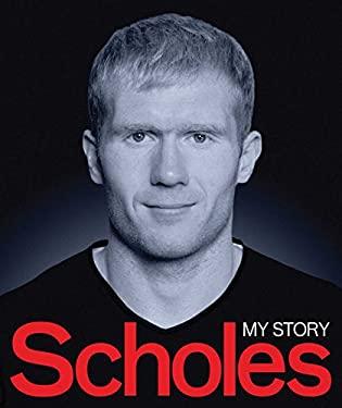 Scholes: My Story 9780857206077