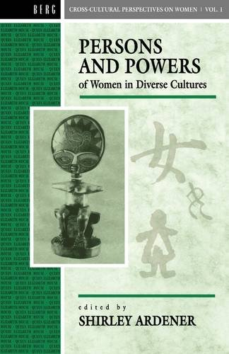 Persons and Powers of Women in Diverse Cultures 9780854968664