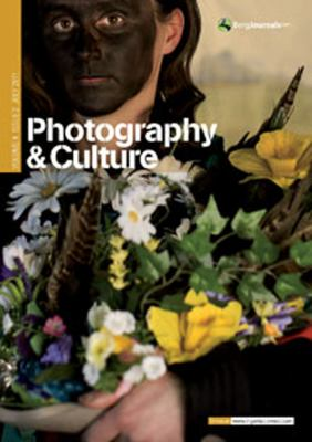 Photography & Culture, Volume 4 Issue 2 July 2011 9780857850034