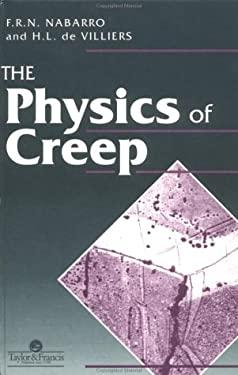 Physics of Creep and Creep-Resistant Alloys 9780850668520
