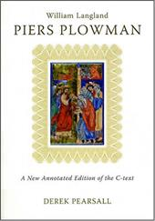 Piers Plowman: A New Annotated Edition of the C-Text