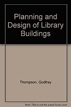 Planning and Design of Library Buildings
