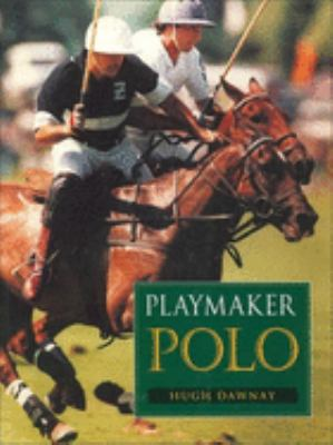 Playmaker Polo 9780851319001