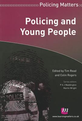 Policing and Young People 9780857254771