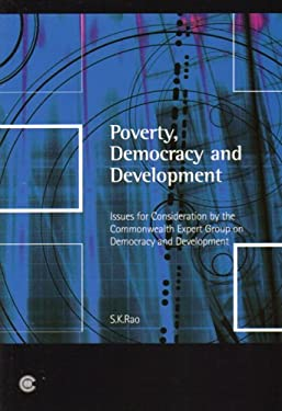 Poverty, Democracy and Development: Issues for Consideration by the Commonwealth Expert Group on Development and Democracy 9780850927993