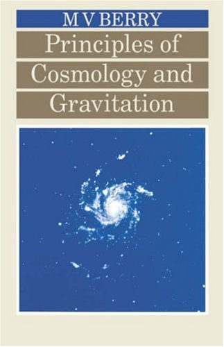 Principles of Cosmology and Gravitation 9780852740378
