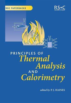 Principles of Thermal Analysis and Calorimetry 9780854046102