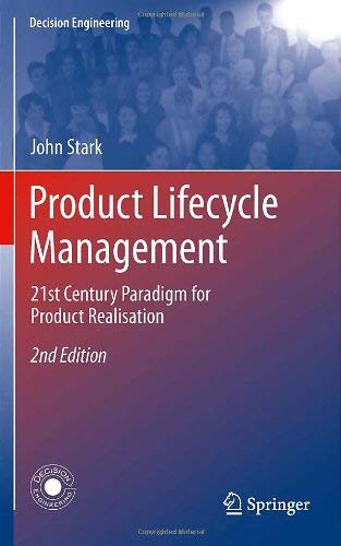 Product Lifecycle Management: 21st Century Paradigm for Product Realisation 9780857295453