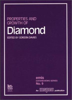 Properties and Growth of Diamond