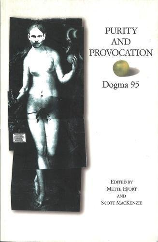 Purity and Provocation: Dogma '95 9780851709529