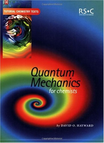 Quantum Mechanics for Chemists 9780854046072
