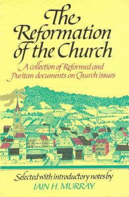 Reformation of the Church: 9780851511184
