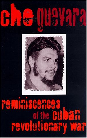 Reminiscences of the Cuban Revolutionary War Reminiscences of the Cuban Revolutionary War 9780853452270
