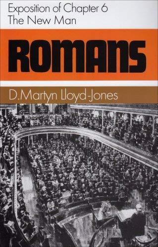 Romans 6: The New Man 9780851511580