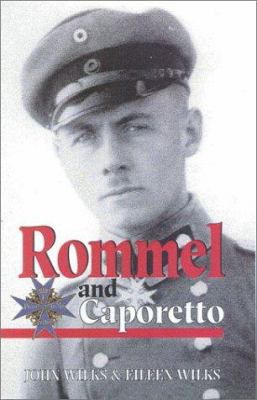 Rommel and Caporetto 9780850527728