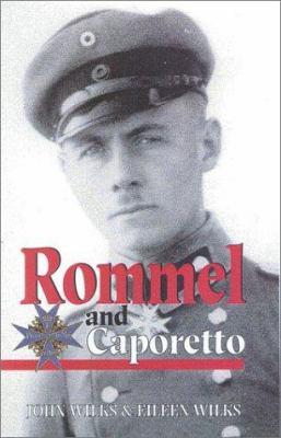 Rommel and Caporetto 9780850527728