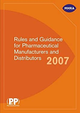Rules and Guidance for Pharmaceutical Manufacturers and Distributors 9780853697190