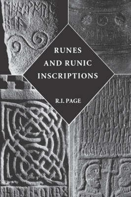 Runes and Runic Inscriptions: Collected Essays on Anglo-Saxon and Viking Runes 9780851155999