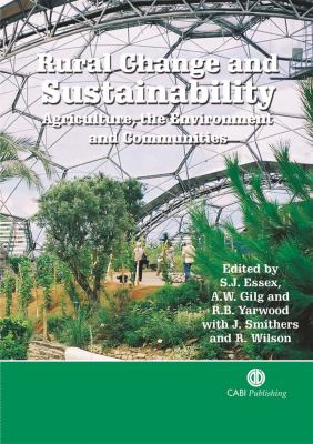 Rural Change and Sustainability: Agriculture, the Environment and Communities 9780851990828