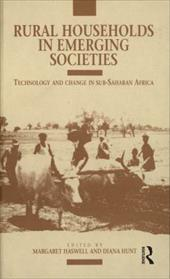 Rural Households in Emerging Societies: Technology and Change in Sub-Saharan Africa