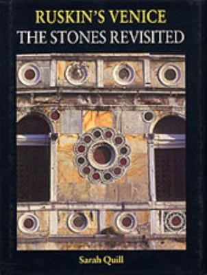 Ruskin's Venice: The Stones Revisited 9780853318958