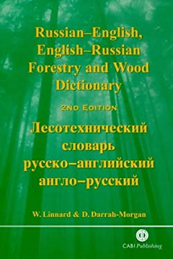 Russian-English, English-Russian Forestry and Wood Dictionary 9780851993218