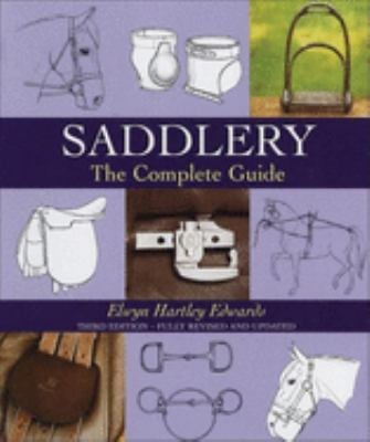 Saddlery: The Complete Guide 9780851319315