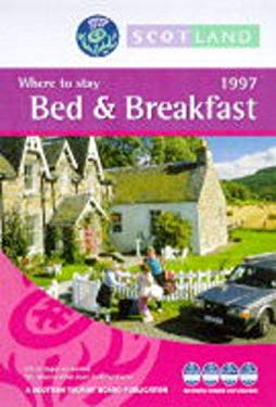 Scotland Bed and Breakfasts 1997 9780854194766