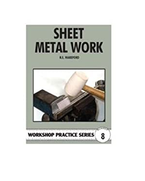 Sheet Metal Work. R.E. Wakeford 9780852428498